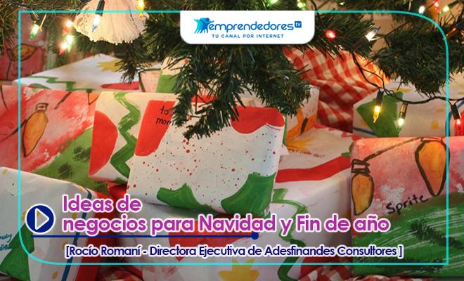 Ideas de negocios para Navidad y Fin de año | EmprendedoresTV